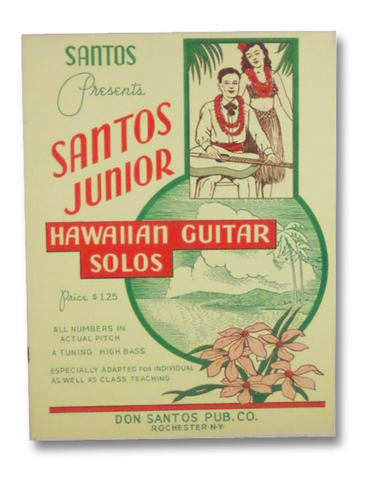 Santos Presents Santos Junior Hawaiian Guitar Solos, Don Santos