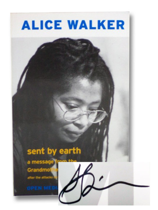 Sent By Earth: A Message From the Grandmother Spirit After the Attacks on the World Trade Center and Pentagon, Walker, Alice