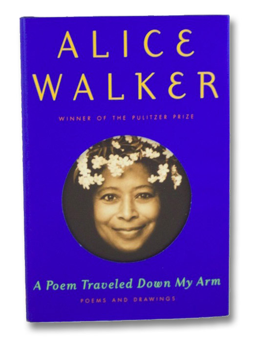 A Poem Traveled Down My Arm: Poems and Drawings, Walker, Alice
