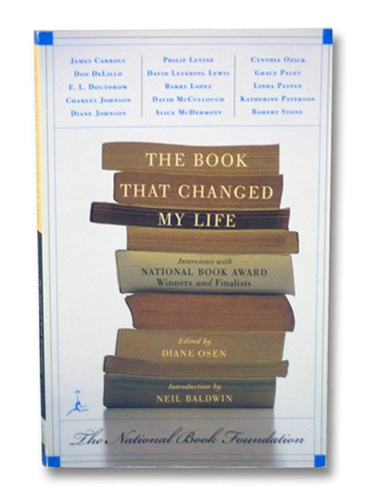 The Book That Changed My Life: Interviews with National Book Award Winners and Finalists, Osen, Diane; Baldwin, Neil