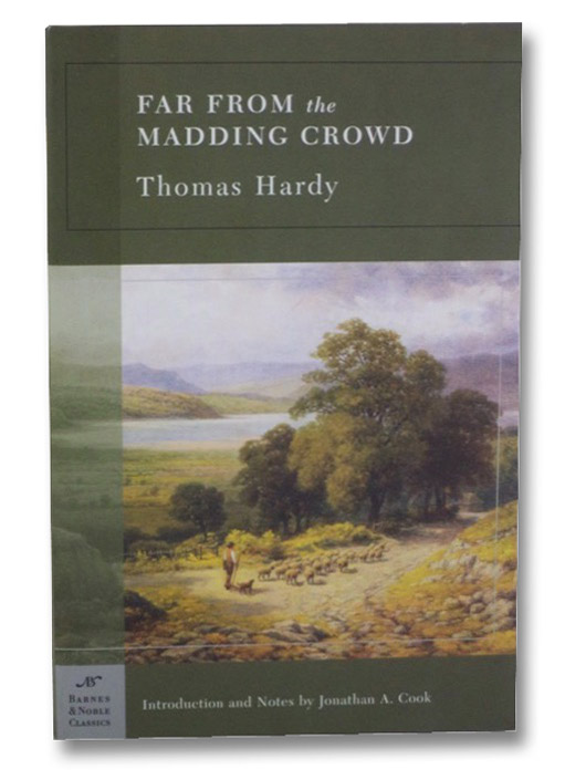 Far from the Madding Crowd (Barnes & Noble Classics), Hardy, Thomas; Cook, Jonathan A.