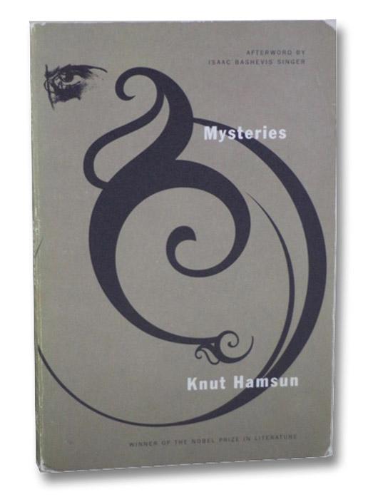 Mysteries, Hamsun, Knut; Bothmer, Gerry (Translator); Singer, Isaac Bashevis (Afterword)