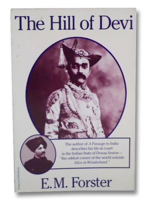 The Hill of Devi, Forster, E.M. [Edward Morgan]