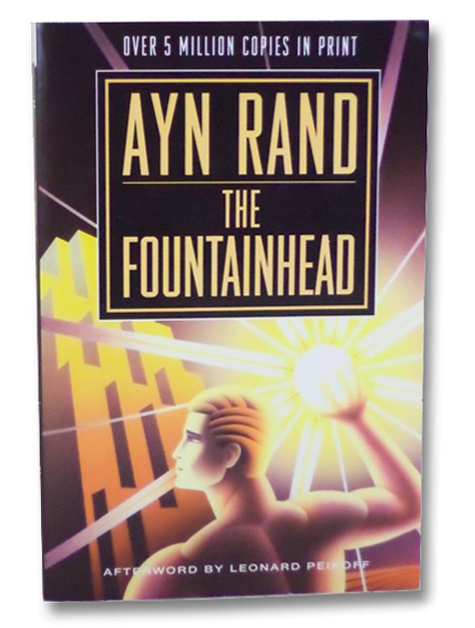 The Fountainhead, Rand, Ayn; Peikoff, Leonard