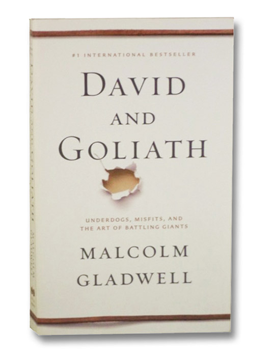 David and Goliath, Gladwell, Malcolm