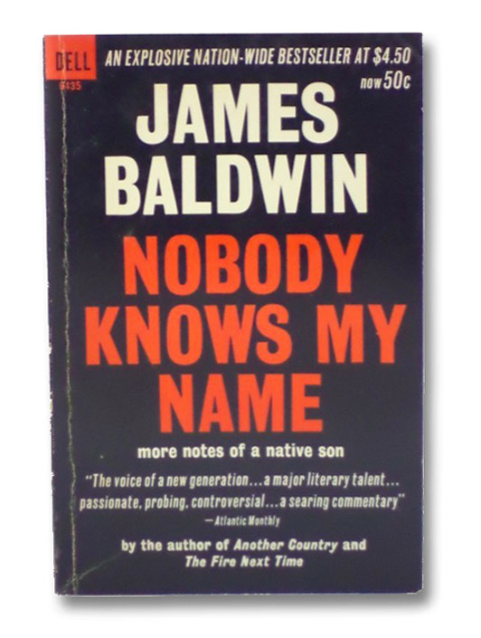 Nobody Knows My Name: More Notes of a Native Son, Baldwin, James