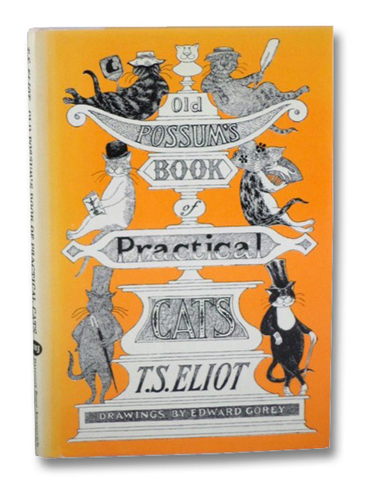 Old Possum's Book of Practical Cats, Eliot, T.S.; Gorey, Edward