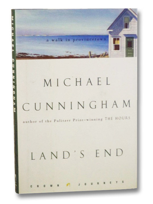 Land's End: A Walk in Provincetown (Crown Journeys), Cunningham, Michael