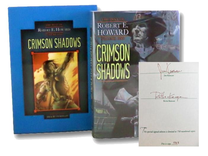 Crimson Shadows (The Best of Robert E. Howard, Volume One), Howard, Robert E.