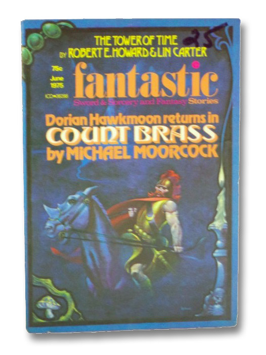 Fantastic Stories - Sword & Sorcery and Fantasy: June 1975, Vol. 24, No. 4