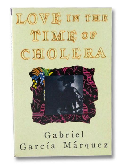 Love in the Time of Cholera, Marquez, Gabriel Garcia