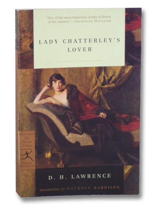 Lady Chatterley's Lover (The Modern Library Classics), Lawrence, D.H.