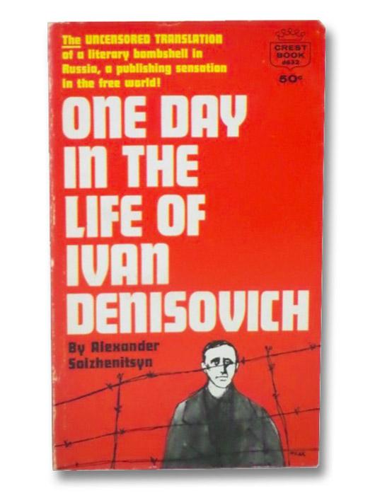 One Day in the Life of Ivan Denisovich, Solzhenitsyn, Aleksandr I.; Whitney, Thomas P. (Translator)