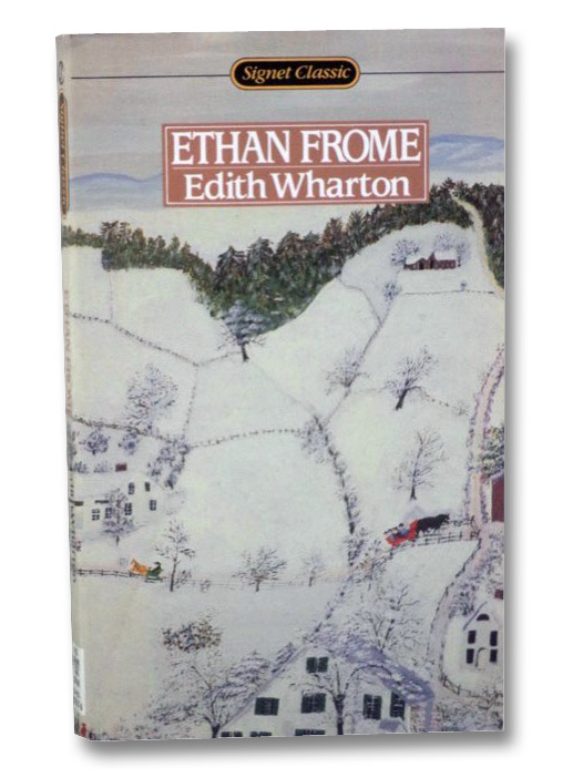 Ethan Frome (Signet Classic), Wharton, Edith; Wolf, Cynthia Griffin