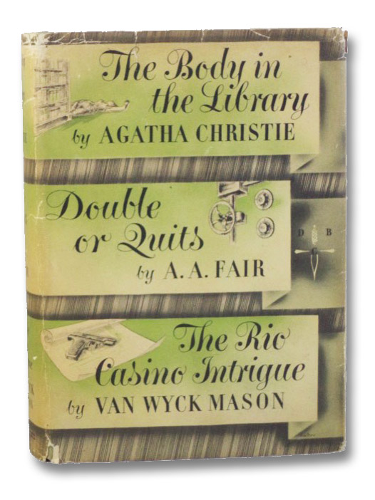 The Body in the Library; Double or Quits; The Rio Casino Intrigue (Detective Book Club), Christie, Agatha; Fair, A.A.; Mason, Van Wyck