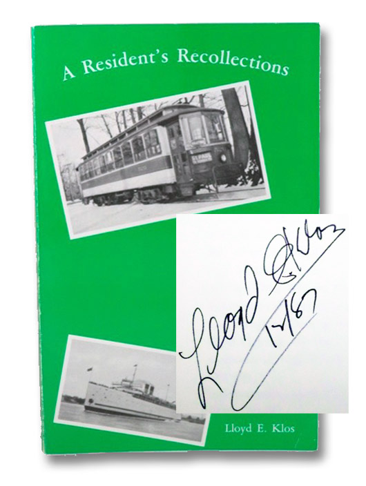 A Resident's Recollections (Book 1), Klos, Lloyd E.