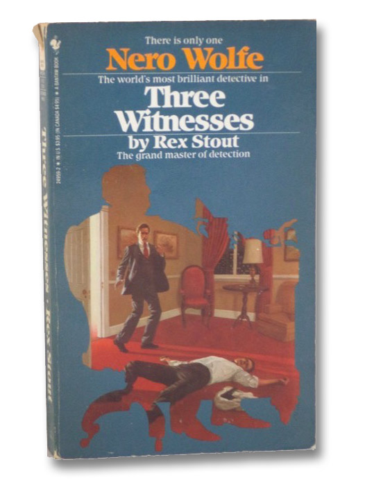 Three Witnesses (A Nero Wolfe Mystery), Stout, Rex