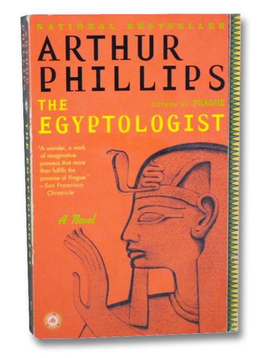 The Egyptologist: A Novel, Phillips, Arthur