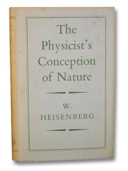 Physicist's Conception of Nature, Heisenberg, Werner