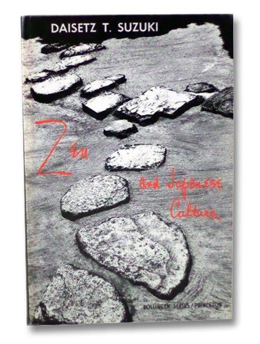 Zen and Japanese Culture (Bollingen Series LXIV) (Mythos), Suzuki, Daisetz T. [Teitaro]