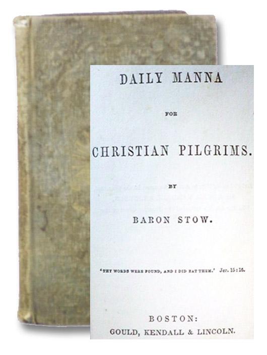Daily Manna for Christian Pilgrims, Stow, Baron