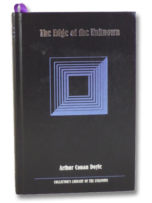 The Edge of the Unknown (Collector's Library of the Unknown), Doyle, Arthur Conan