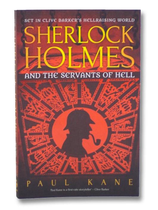 Sherlock Holmes and the Servants of Hell, Kane, Paul