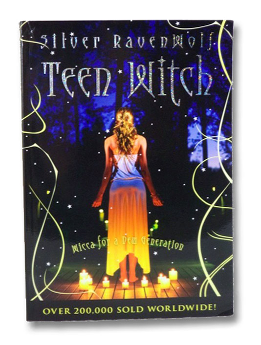 Teen Witch: Wicca for a New Generation, RavenWolf, Silver