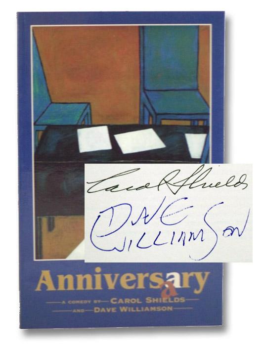Anniversary: A Comedy, Shields, Carol; Williamson, Dave