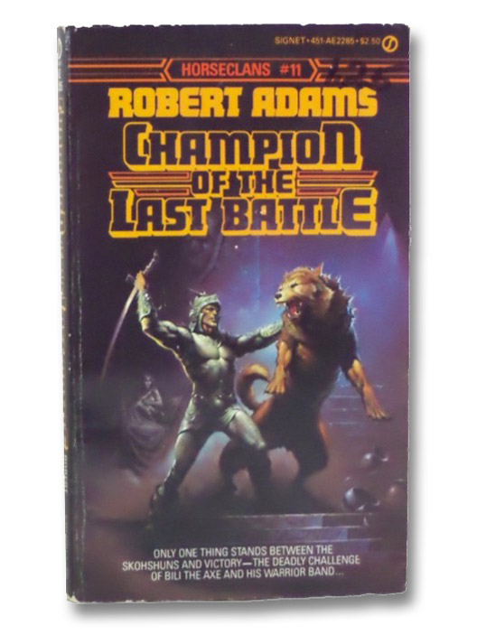 Champion of the Last Battle (Horseclans), Adams, Robert