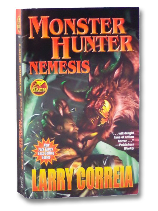 Monster Hunter Nemesis, Correia, Larry