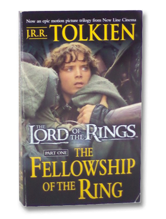 The Fellowship of the Ring (The Lord of the Rings Book 1. Movie Tie-In), Tolkien, J.R.R.