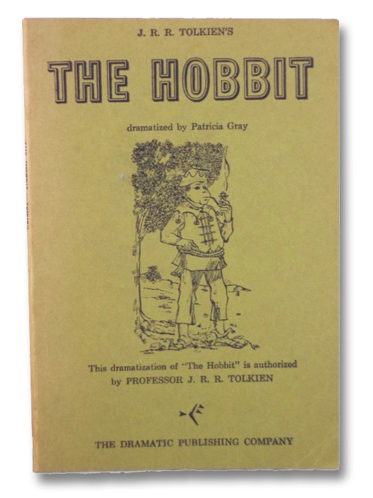 The Hobbit: Dramatized by Patricia Gray, Tolkien, J.R.R.; Gray, Patricia