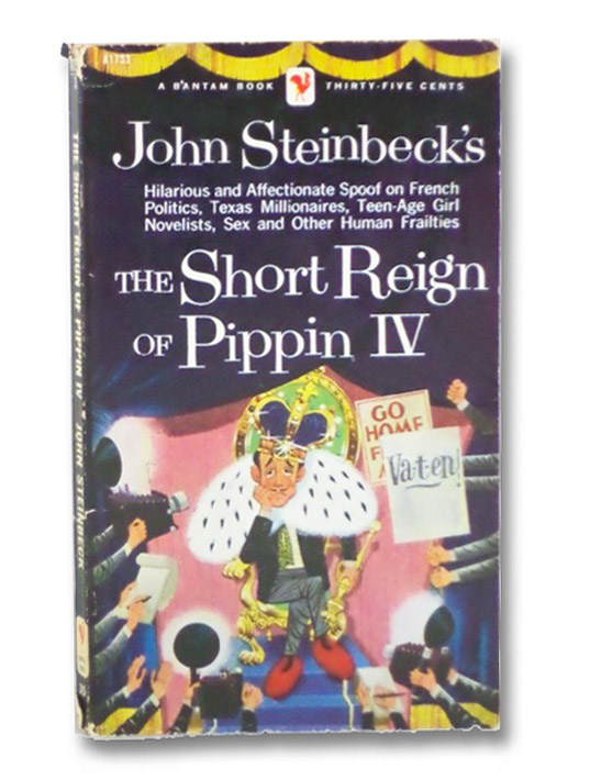 The Short Reign of Pippin IV, Steinbeck, John