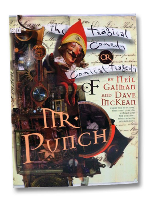The Tragical Comedy or Comical Tragedy of Mr. Punch, Gaiman, Neil; McKean, Dave