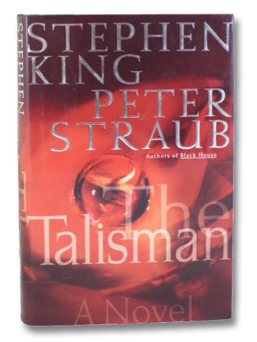 The Talisman: A Novel, King, Stephen; Straub, Peter
