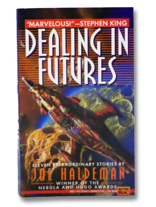 Dealing in Futures, Haldeman, Joe