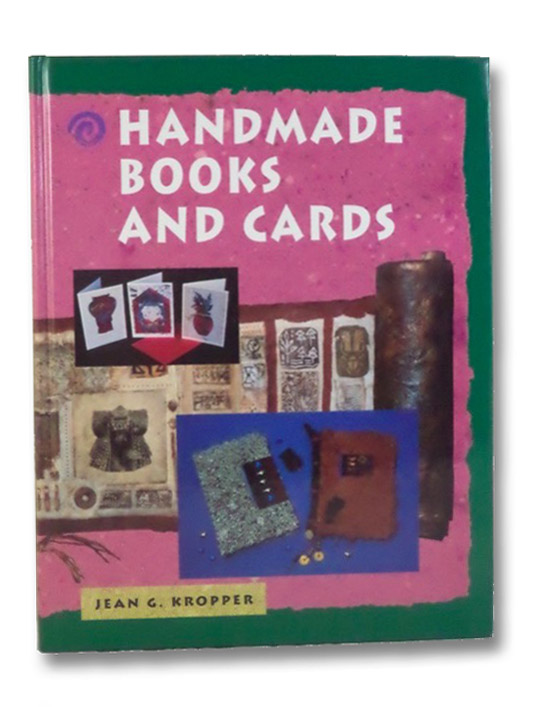 Handmade Books and Cards, Kropper, Jean G.