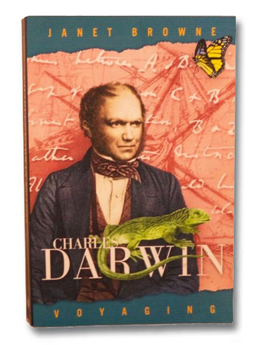 Charles Darwin: Voyaging, Browne, Janet