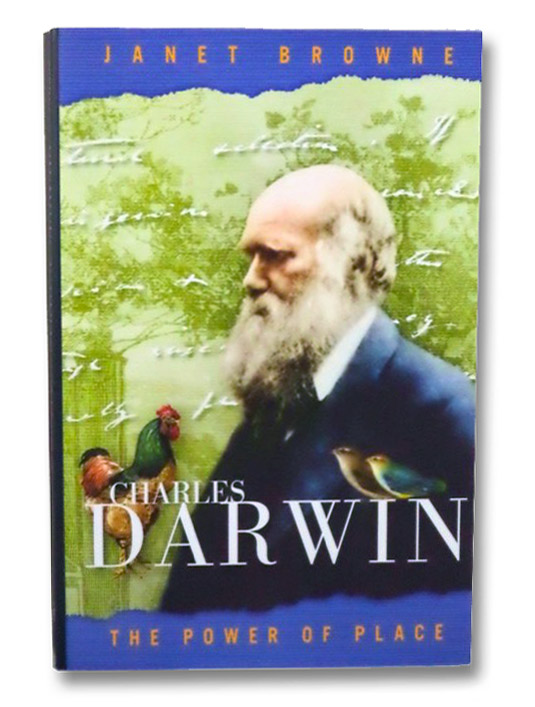 Charles Darwin: The Power of Place, Browne, Janet