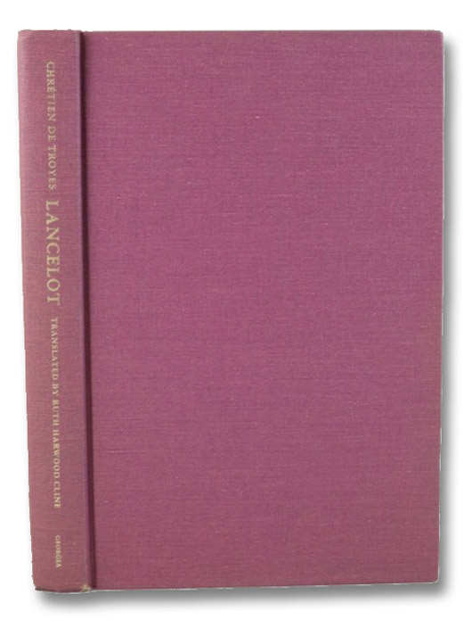 Lancelot, or, The Knight of the Cart, de Troyes, Chretien; Cline, Ruth Harwood