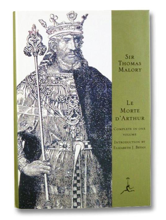 Le Morte d'Arthur (Modern Library Giants), Malory, Thomas; Bryan, Elizabeth