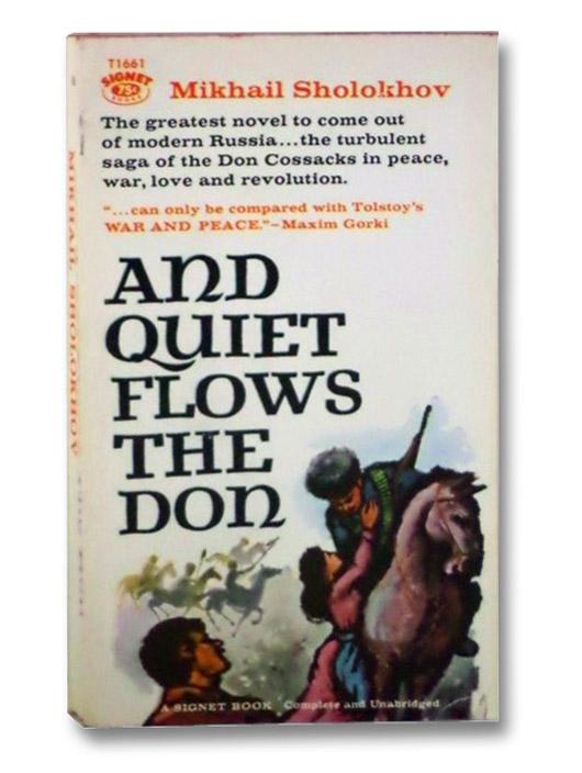 And Quiet Flows The Don, Sholokhov, Mikhail