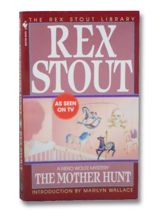 The Mother Hunt, Stout, Rex
