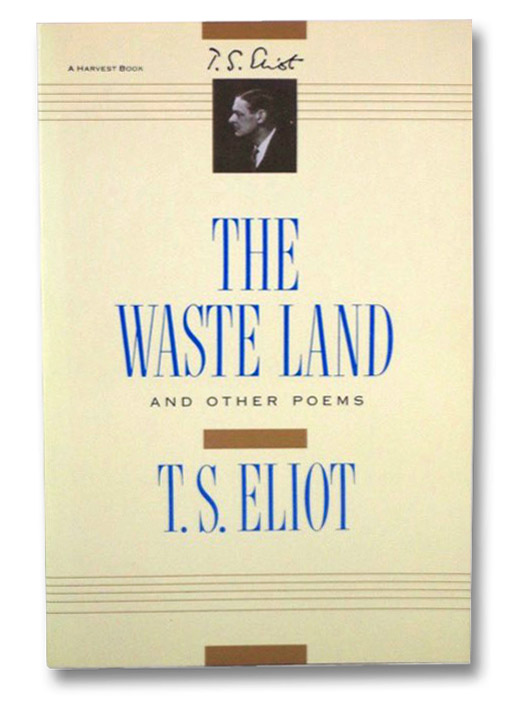 The Waste Land, and Other Poems, Eliot, T.S.
