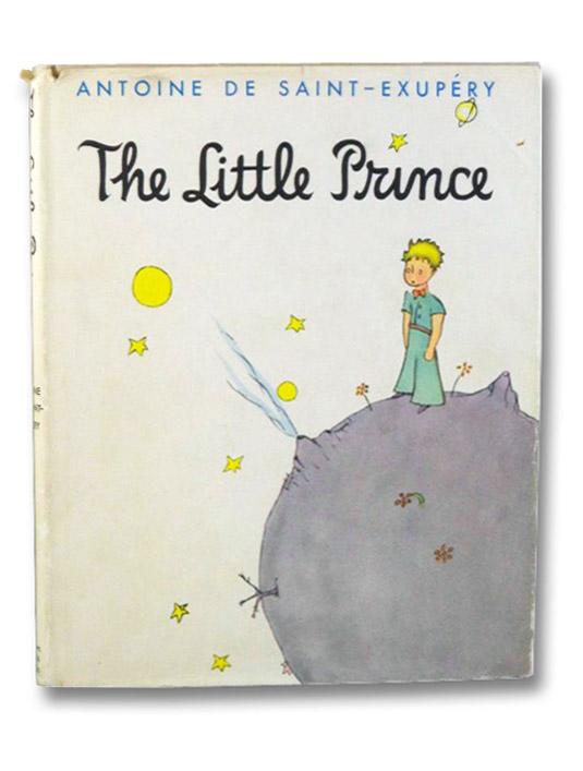 The Little Prince (Le Petit Prince), De Saint Exupery, Antoine; Woods, Katherine