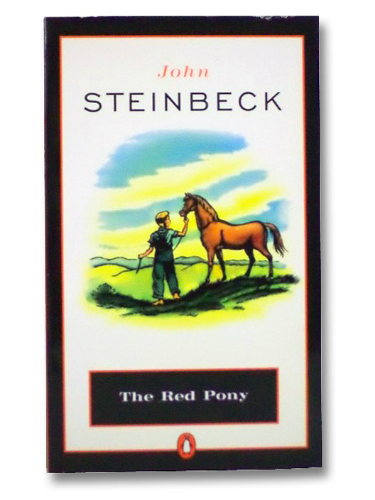 The Red Pony (Penguin Great Books of the 20th Century), Steinbeck, John