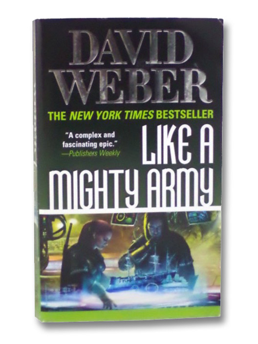 Like a Mighty Army (Safehold), Weber, David