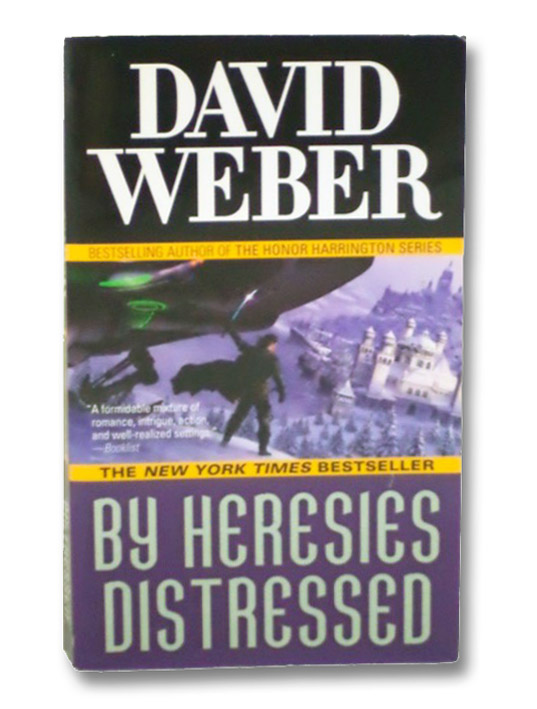 By Heresies Distressed (Safehold), Weber, David