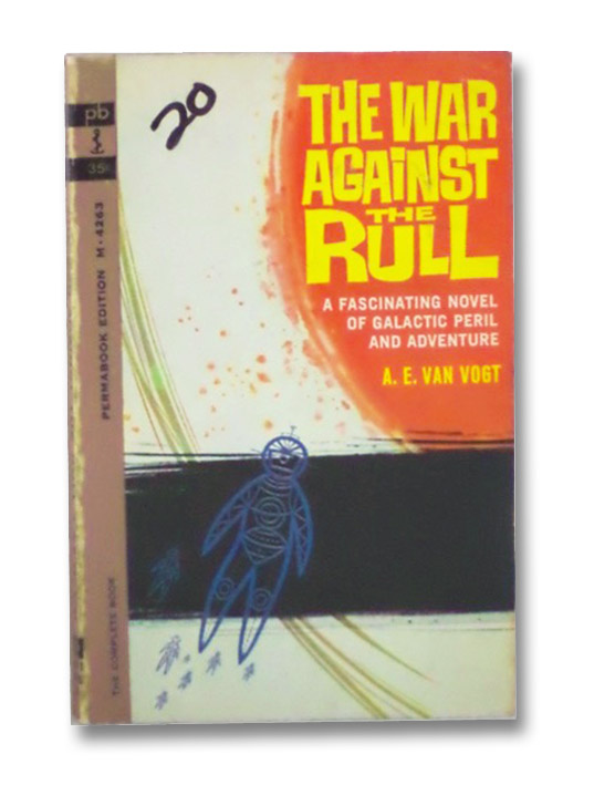 The War Against the Rull, Van Vogt, A.E.